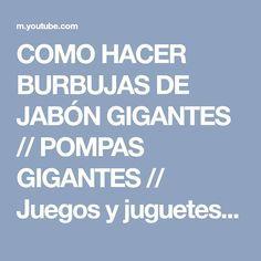 COMO HACER BURBUJAS DE JABÓN GIGANTES // POMPAS GIGANTES // Juegos y juguetes en familia - YouTube