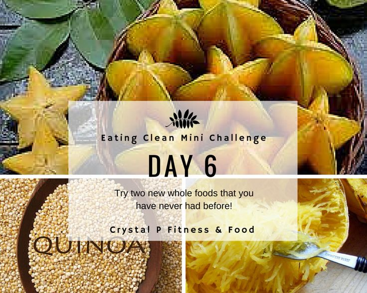 Crystal P Fitness and Food: Day 6 - Eating Clean Mini Challenges