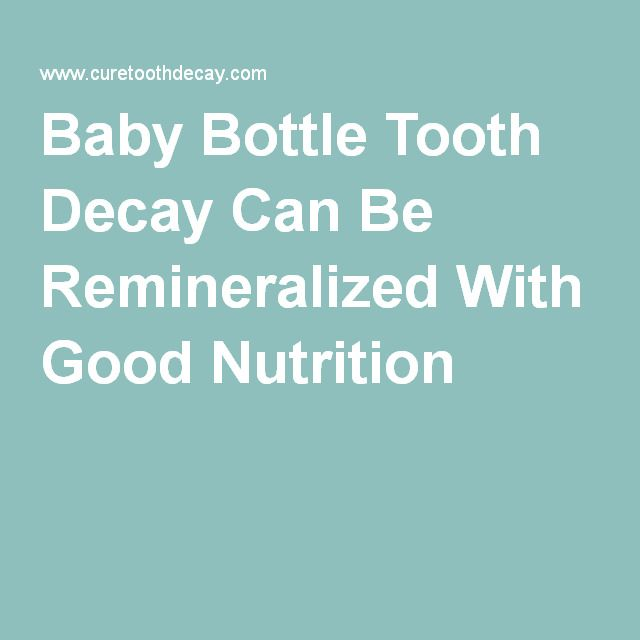 Baby Bottle Tooth Decay Can Be Remineralized With Good Nutrition