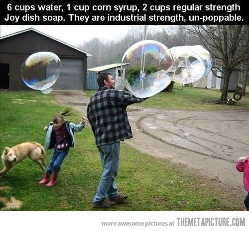 How to make the strongest bubbles ever… Sorry, did I say 'practical' things? I meant brilliant things :P