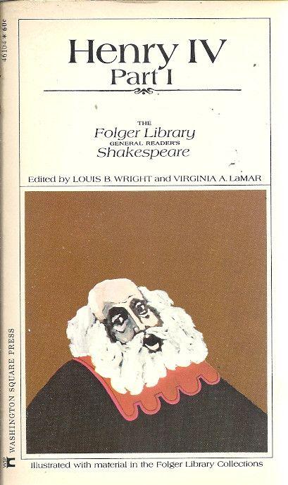 Henry IV Part 1 by William Shakespeare (1600); Fall 2013