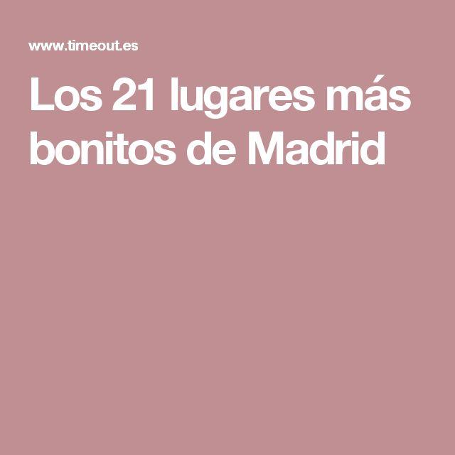 Los 21 lugares más bonitos de Madrid