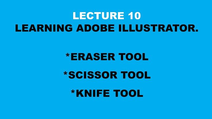 LECTURE 10- learn adobe illustrator--in this video i ahve discussed in detail the ERASER TOOL, SCISSOR TOOL, and the KNIFE TOOL. this is very cool stuff that you will definitely need in any artwork you are going to make. these are pretty good to handle and understand within few minutes. i hope you will like the video. thanks
