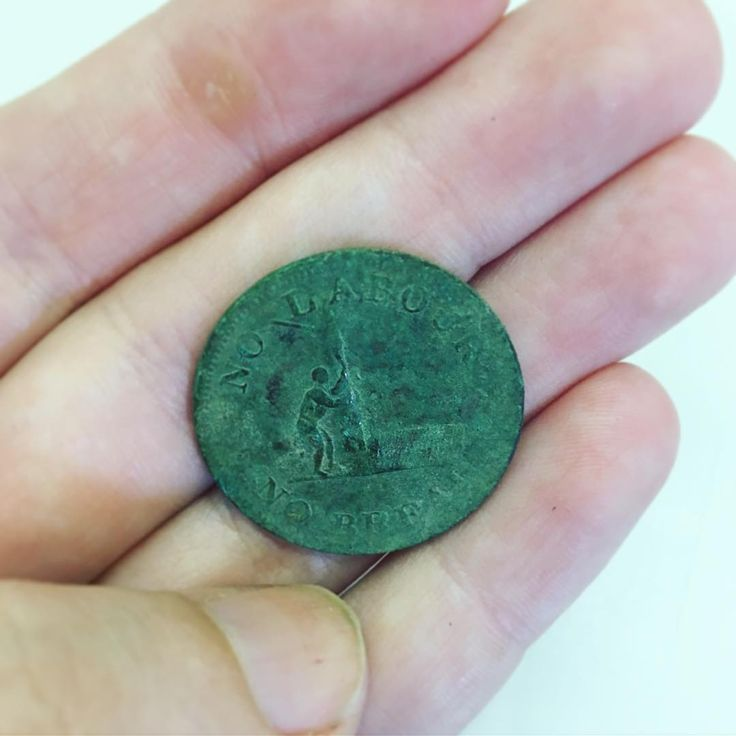 """Photographed by Caitlin Coleman (@archaeologyto) on Instagram: """"This halfpenny token from the 1830s reads """"NO LABOUR/ NO BREAD"""" and features an image of a man…"""""""