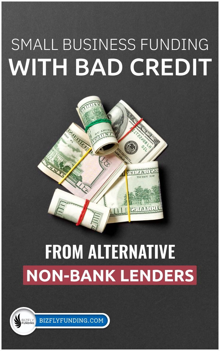 Finding A Small Business Loan With Bad Credit In 2020 Small Business Loans Business Loans Small Business Funding