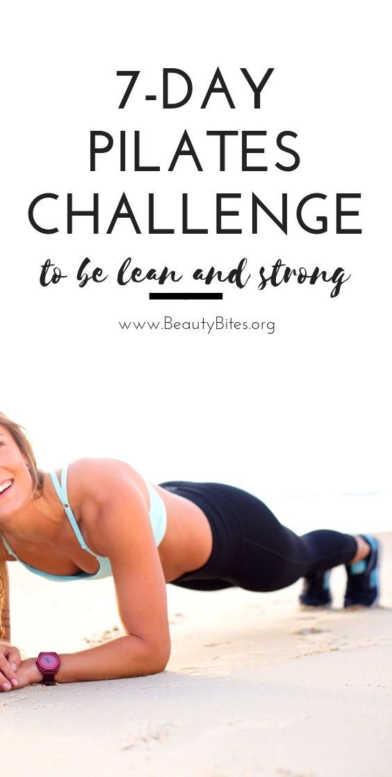 One Week Pilates Workout Plan To Get Lean And Strong