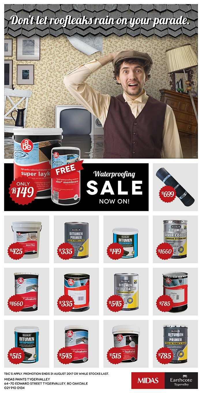 Midas Paints Tygervalley Waterproofing Sale  Waterproofing sale now on! Pop into Midas Paints Tygervalley, we will take care of all your waterproofing needs at 2016 prices. Promotion ends on 31 August 2017 or while stocks last. #MidasPaintsTygervalley #Waterproofing #Waterproofing  http://midaspaintstygervalley.co.za/midas-paints-tygervalley-waterproofing-sale/