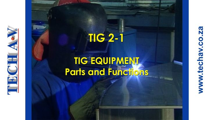 Tungsten Inert Gas Welding (TIG Welding) 2-1