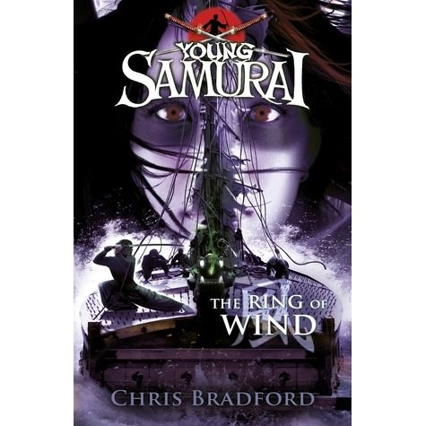 The Ring of Wind: #7 in the Young Samurai Series