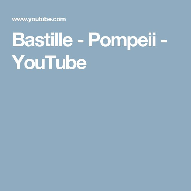 youtube bastille pompeii official video