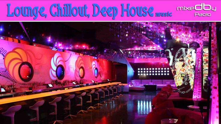 Lounge, Chillout, Deep House  Download mp3 HighQuality:   http://1drv.ms/14s1r1c