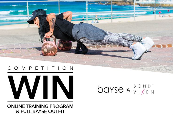 We've and Sydney's finest personal trainer Bondi Vixen are giving you the chance to win an online training program by Vixen and an outfit featuring Bayse Tencel Batwing Top & Snake Print Tights! To win simply 1. Sign up to Bayse's & Bondi Vixen's newsletters and be the first to receive the latest news and specials from us. www.Bayse.com.au www.BondiVixen.com 2. Follow us on www.facebook.com/Bayse.com.au www.facebook.com/BondiVixen. **Note, you have to be situated within Australia to win.