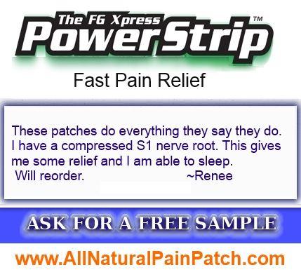 FGXpress PowerStrips work!  www.AllNaturalPainPatch.com