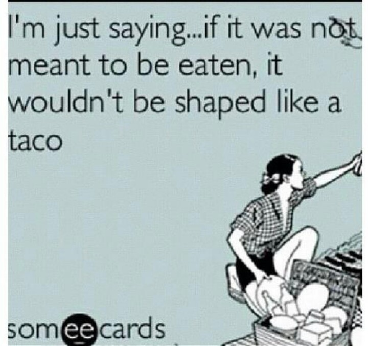 f4c676b4864f57a193d5bcee8ca5c17d pink taco tacos 104 best i \u003c3 tacos images on pinterest funny stuff, funny images