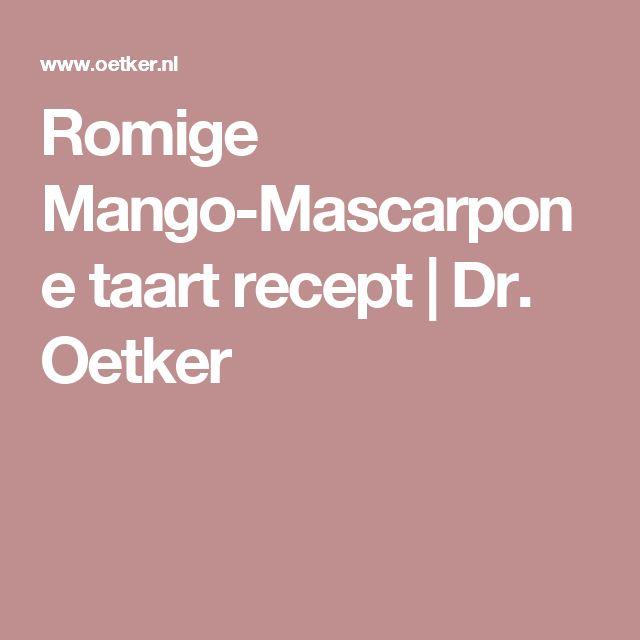 Romige Mango-Mascarpone taart recept | Dr. Oetker