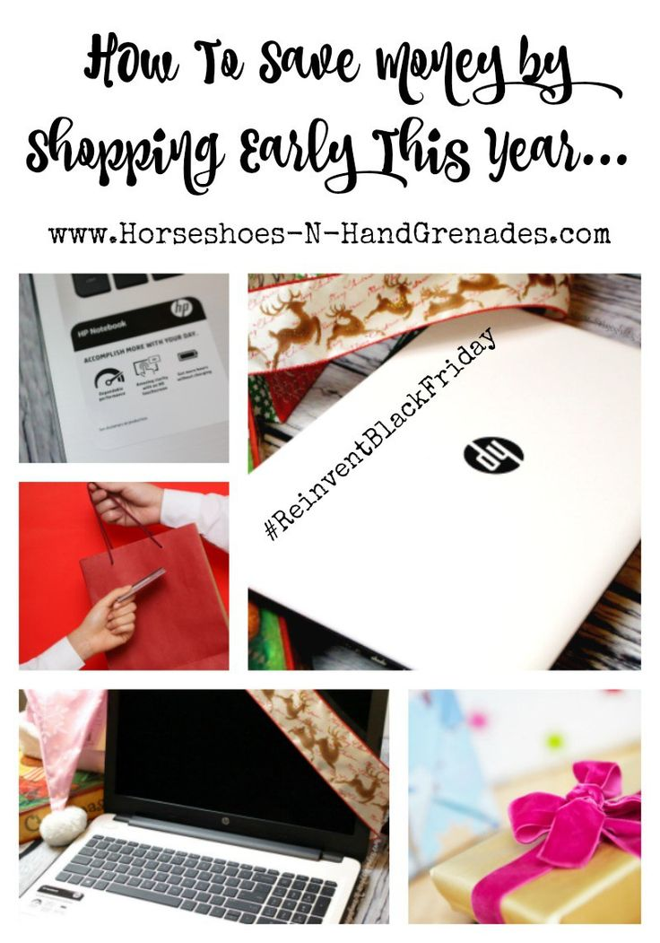 How To Save Money By Shopping Early This Year! #HP #HSN #gifts #laptop #Christmas #SavingMoney #ad