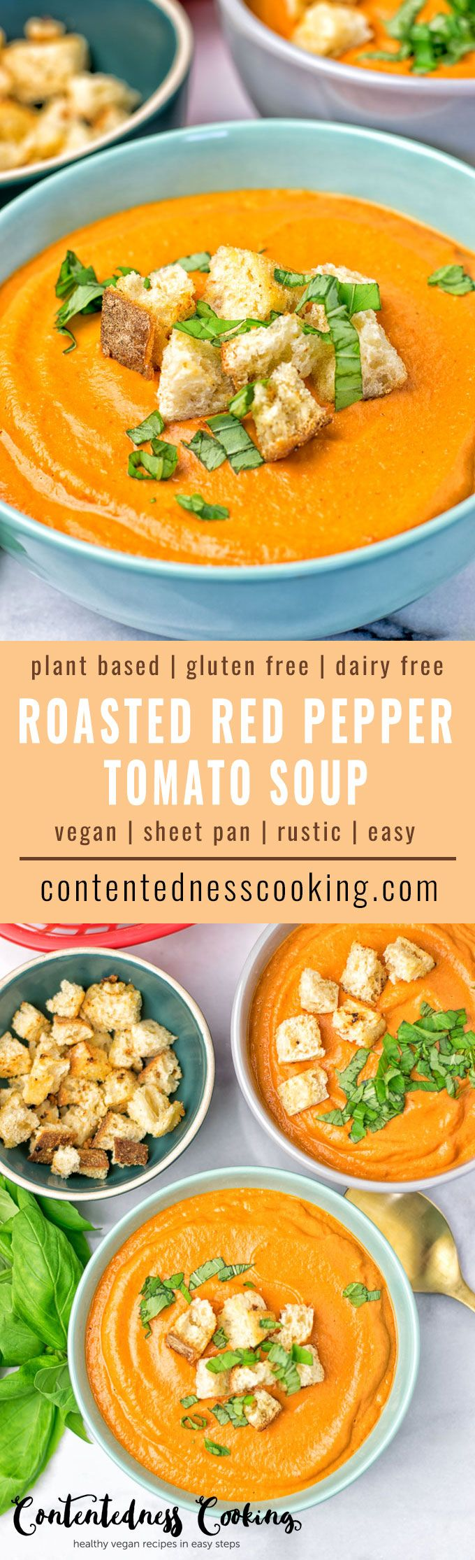 This Roasted Red Red Pepper Tomato Soup is vegan, gluten free and the only recipe you ever need. It's made on a sheet pan and is an amazing dairy free alternative. Makes an insanely delicious appetizer, lunch or dinner. One bite will make you crave for more in no time! #vegan #glutenfree #dairyfree #plantbased