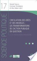Circulation des idées et des modèles : les transformations de l'action publique en question : le cas des politiques d'intégration / Muriel Sacco, Corinne Torrekens et Ilke Adam (dir.) - https://bib.uclouvain.be/opac/ucl/fr/chamo/chamo%3A1931508?i=0