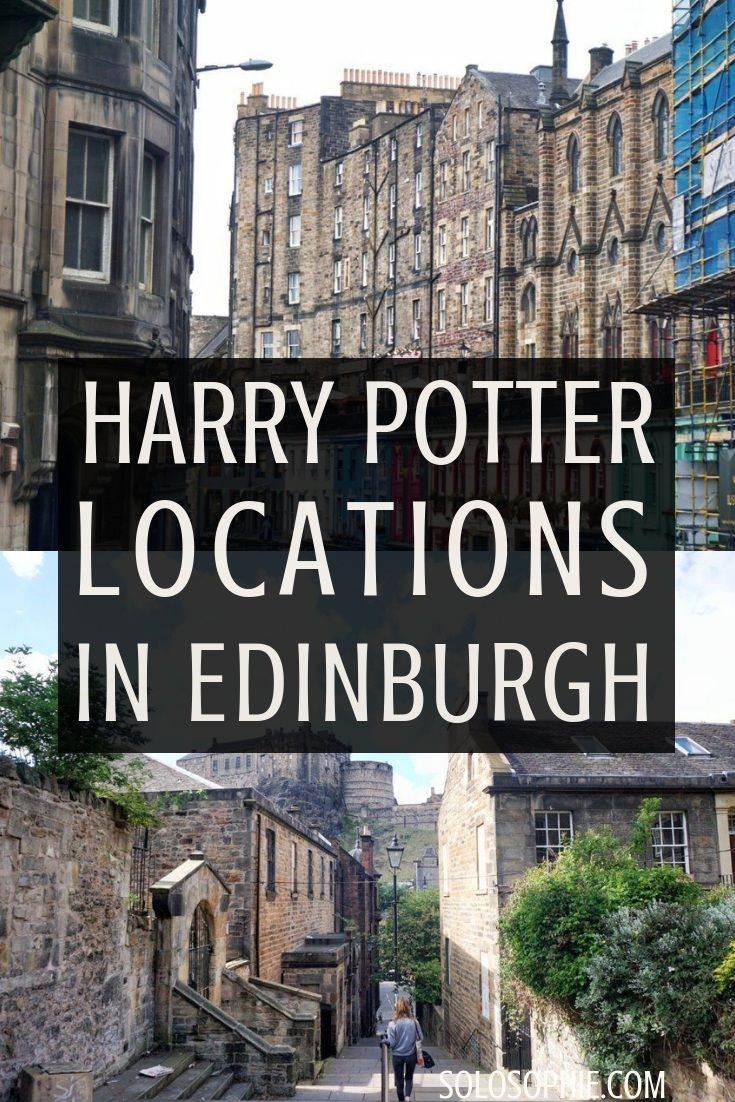 Harry Potter In Edinburgh Full Guide To Must See Locations Solosophie Edinburgh Scotland Travel Edinburgh Harry Potter Travel