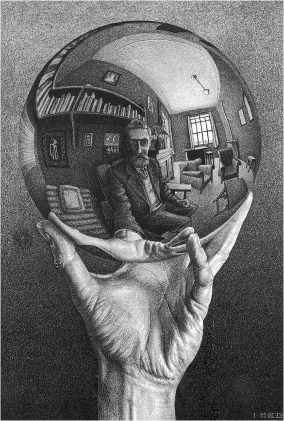 에셔 '세계를 반영하는 구를 들고 있는 손' 에셔 그 자신의 모습을 비추는 구는 에셔 그 자신의 손에 있다. 이 '거울'속에 비친 에셔는 그가 바라보는 그대로의 모습이 아닌 구의 둥근 형체에 의해 변형된 모습이다. 구속에는 에셔 뿐만 아니라 그를 둘러싸고 있는 방안의 4개의 벽과 마루 그리고 그의 방의 천장들이 비록 구의 둥근 형체에 의하여 왜곡될지라도 압축되어 그대로 비추어진다. 그의 눈은 둥근 구의 중심에 있다. 그의 자아는 그의 세계의 가장 중심에 있다. 구안에 있는 형상들은 하나의 세계이다. 또한 구를 들고 있는 에셔의 손 또한 또 다른 하나의 세계이다. 에셔는 그 자신을 비추고 있는 이 둥근 구를 들고 있음으로써 그 구에 비추어진 그 자신의 모습을 바라봄으로써 여러 세계를 인식하고 있다.