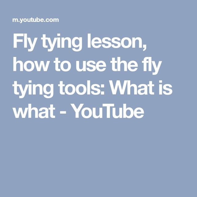 Fly tying lesson, how to use the fly tying tools: What is what - YouTube