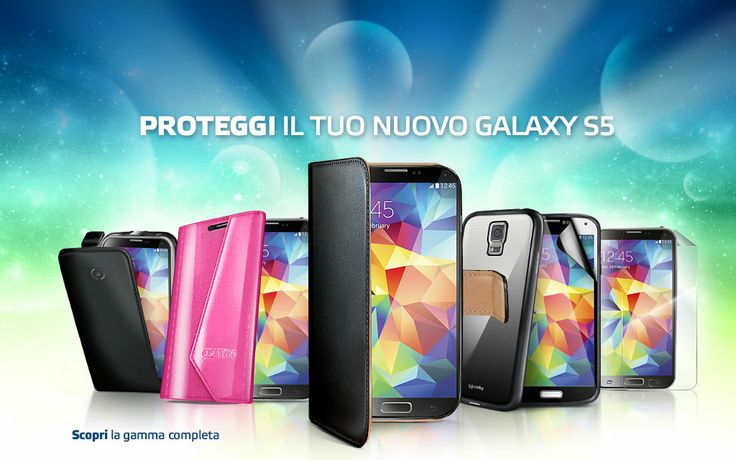 Proteggi il tuo nuovo Galaxy S5. Scopri la gamma completa.