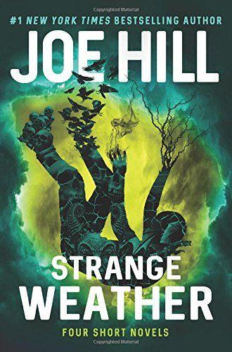 Strange Weather: Four Short Novels by Joe Hill https://smile.amazon.com/dp/0062663119/ref=cm_sw_r_pi_dp_x_w3n-zb4FB15SZ