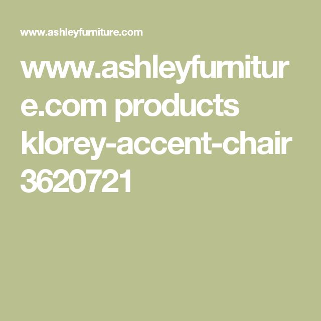 www.ashleyfurniture.com products klorey-accent-chair 3620721