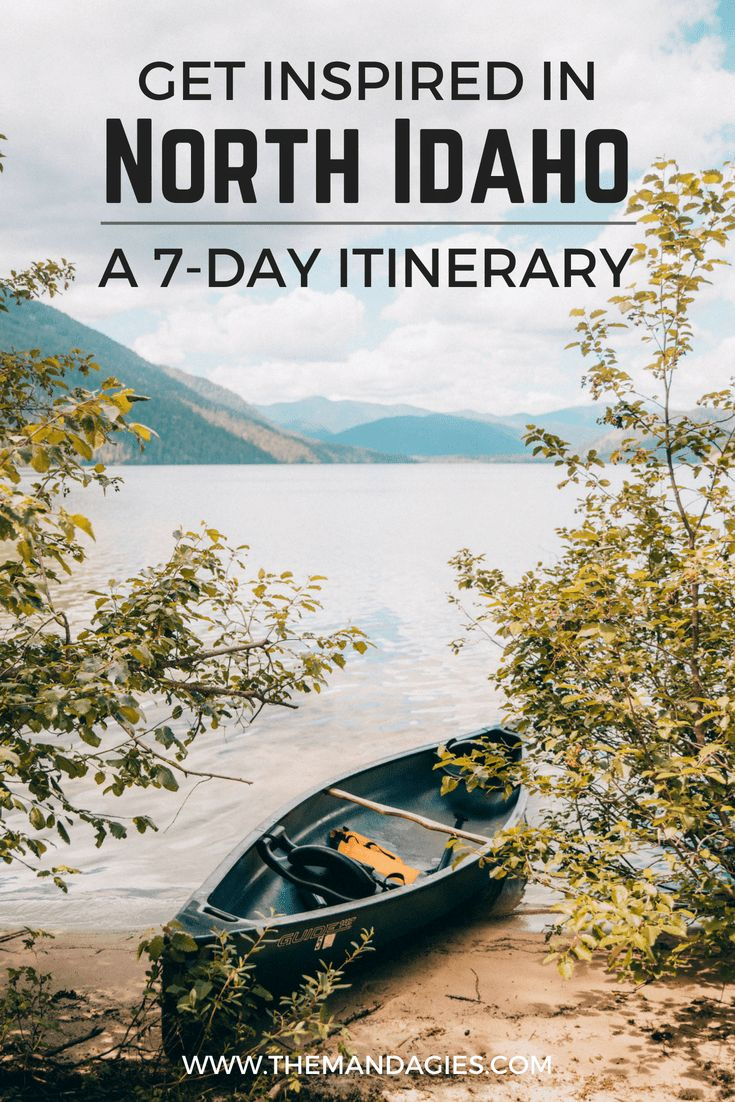 The Full 7-Day Northern Idaho Itinerary To Blow Your Thoughts