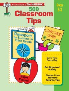 Classroom Tips by Mailbox Magazine- BEST book ever!! Every teacher needs to read these tips. Pin now, read later!