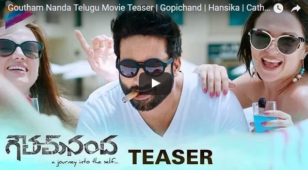Gopichand's Goutham Nanda Telugu Movie OFFICIAL TEASER on Telugu Filmnagar. #GouthamNanda 2017 Latest movie ft. Gopichand, Hansika and Catherine Tresa. This telugu movie is directed by Sampath Nandi. Movie produced by J Bhagavan and J Pulla Rao on Sri Balaji Cine Media banner. Music composed by SS Thaman.