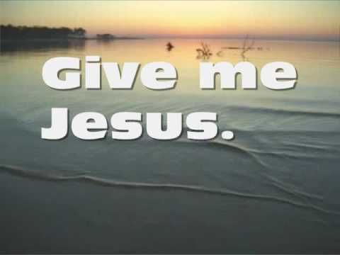 """Give Me Jesus"" ~ Jeremy Camp"