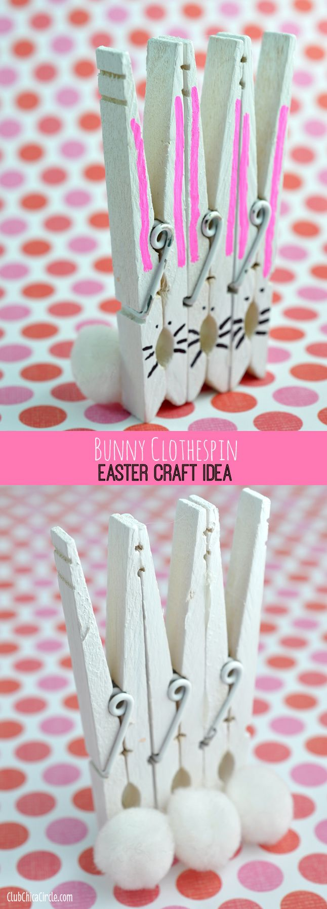 Bunny Clothespins Easter Craft Idea and DIY | Club Chica Circle - where crafty is contagious