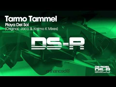 Tarmo Tammel - Playa Del Sol (Jaco Remix) [Available 18.08 ...