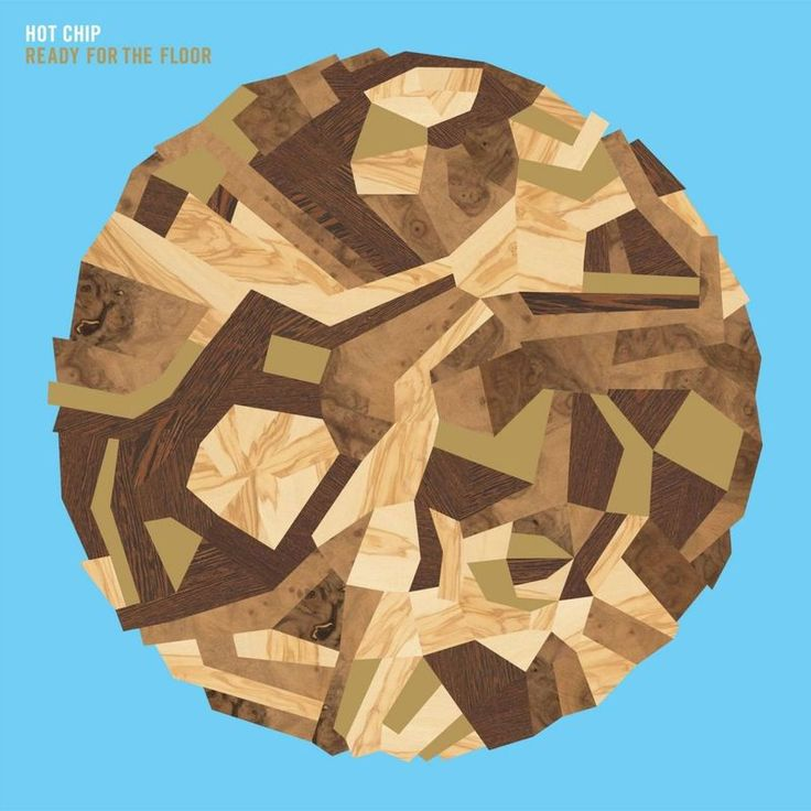 Ready For The Floor by Hot Chip - Ready For The Floor