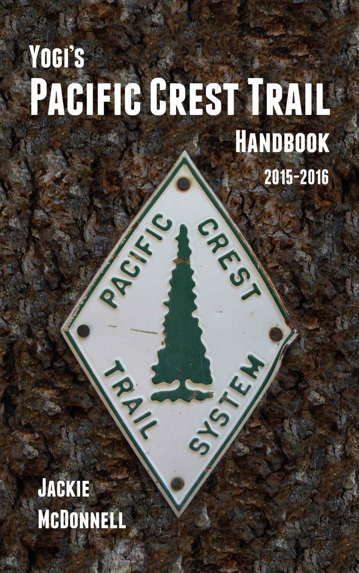 PCT - Yogi's Pacific Crest Trail Handbook