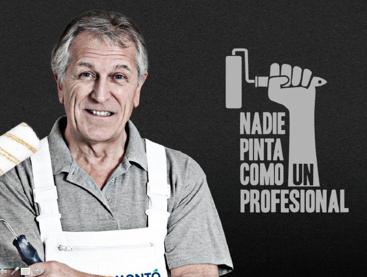 Nadie pinta como un Profesional. Montó Pinturas te presenta la campaña de promoción de los Pintores Profesionales. Más en www.MontoPinturas.com
