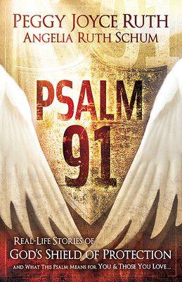 Psalm 91 by Peggy Joyce Ruth