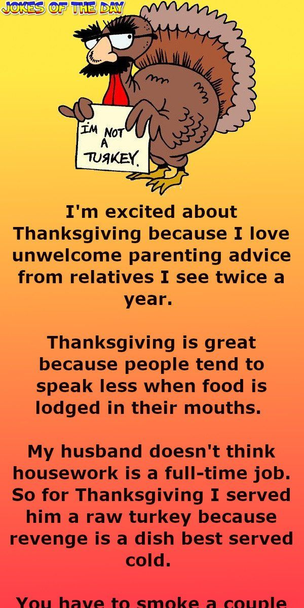 Thanksgiving One Liners That Are Relatable And Funny One Liner Doctor Jokes Thanksgiving Jokes