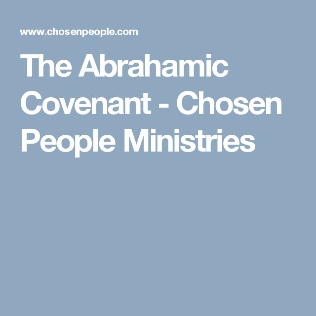 The Abrahamic Covenant - Chosen People Ministries