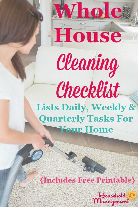 Free printable whole house cleaning checklist to give you a big picture overview of the tasks necessary to clean your home, listing daily, weekly and quarterly chores {courtesy of Household Management 101}