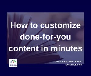 customize done-for-you content There are a tonne of ways to make a done-for-you (DFY) blog post your own. And all of these ways are going to take you just a fraction of the time it would take if you were to research and write your own post from scratch. Today I'm spilling my 8 best ways you can customize done-for-you content, and make it your own, in minutes.