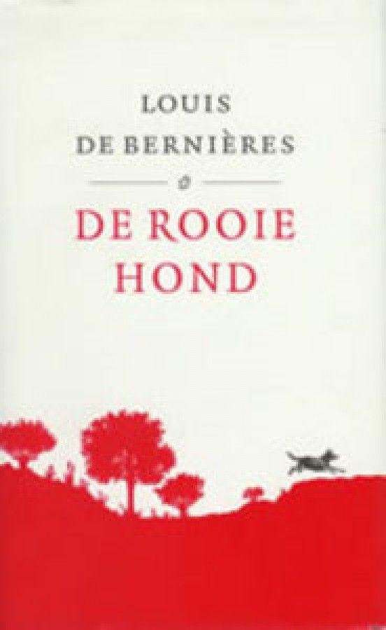 Rooie hond - Louis de Bernieres