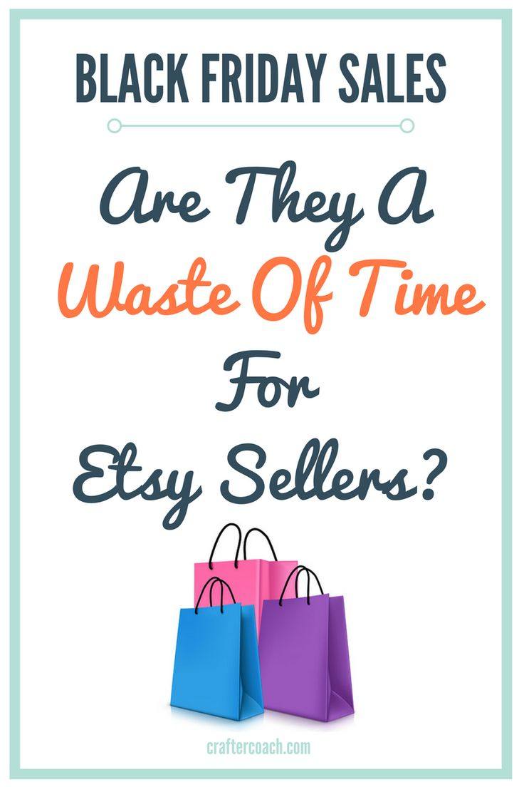 710 best how to sell on etsy images on pinterest craft business etsy black friday sale is it just a waste of time for etsy sellers kristyandbryce Image collections