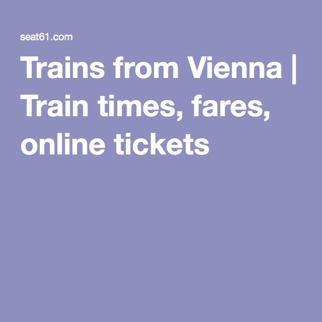 Train from Vienna to Budapest --  Trains from Vienna | Train times, fares, online tickets