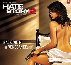 Hate Story 2 2014 Movie News, Wallpapers, Songs & Videos - Bollywood Hungama