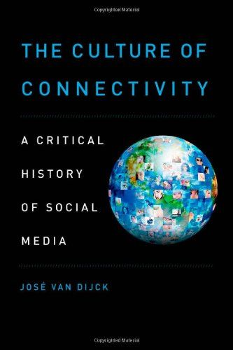 The Culture of Connectivity: A Critical History of Social Media by Jose van Dijck http://www.amazon.com/dp/0199970785/ref=cm_sw_r_pi_dp_PD2fvb0ZS2S8K