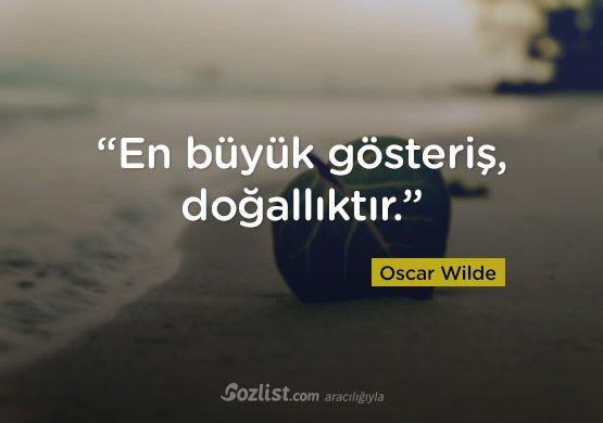 """""""En büyük gösteriş, doğallıktır."""" #oscar #wilde #sözleri #yazar #şair #kitap #şiir #özlü #anlamlı #sözler"""