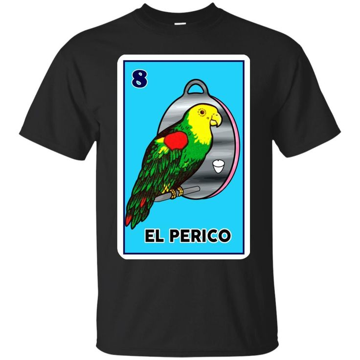 Get 10% OFF TODAY + FREE SHIPPING On Orders Over $100.  Check it out: http://www.0stees.com/products/el-perico-loteria-mexican-lottery-t-shirts-hoodie-tank?utm_campaign=social_autopilot&utm_source=pin&utm_medium=pin