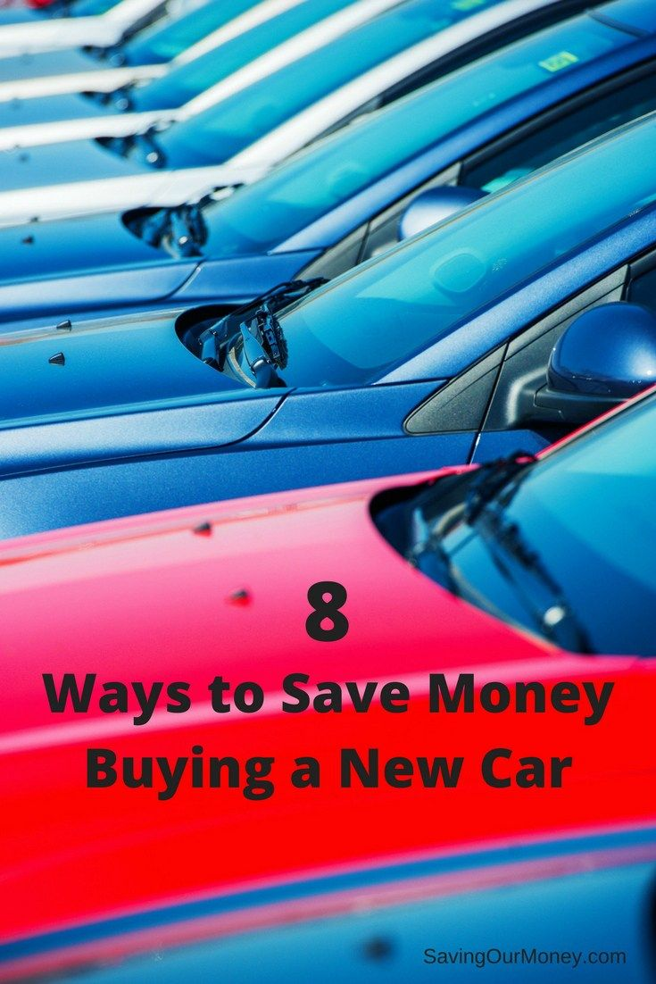 8 ways to save money when buying a new car. Savings strategies to save you money on your next car purchase.